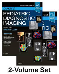 CAFFEYS PEDIATRIC DIAGNOSTIC IMAGING 2 VOL SET 13ED (HB 2019)