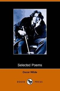 Selected Poems of Oscar Wilde by Oscar Wilde - Paperback - 2005-11-16 - from Books Express and Biblio.com