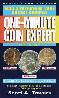 The One-Minute Coin Expert: 3rd Edition