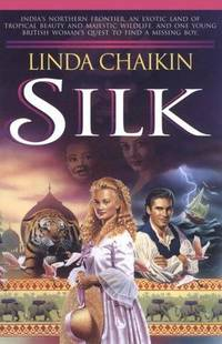 SILK by  Linda Chaikin - Paperback - 1993 - from Neil Shillington: Bookdealer & Booksearch and Biblio.co.uk