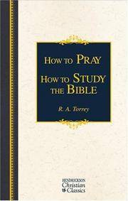 How To Pray  How To Study the Bible