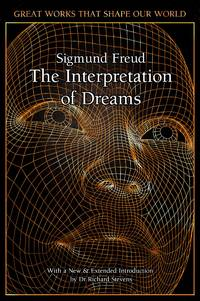 image of The Interpretation of Dreams (Great Works that Shape our World)