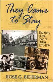 They Came to Stay: The Story of the Jews of Dallas, 1870-1977