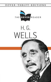 H. G. Wells: The Dover Reader (Dover Thrift Editions)