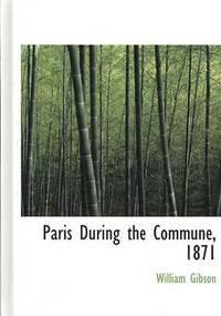 Paris During the Commune, 1871