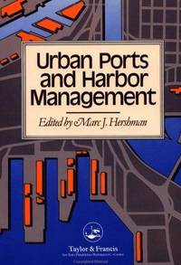 Urban Ports and Harbor Management: Responding to Change Along U.S. Waterfronts