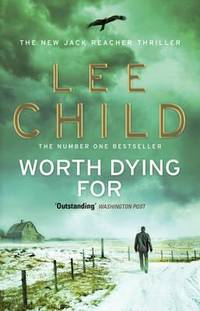 Worth Dying For by Child, Lee ( Author ) ON Aug-04-2011, Paperback