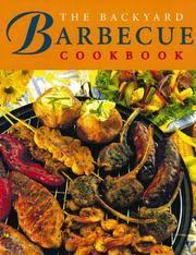 The Backyard Barbecue Cookbook