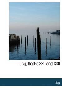 Livy, Books Xxi and Xxii