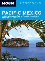pacific mexico - moon handbooks