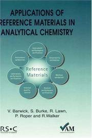 Applications of Reference Materials in Analytical Chemistry (Valid Analytical Measurement)