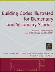 Building Codes Illustrated for Elementary and Secondary Schools: A Guide to Understanding the...