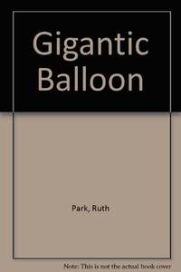 The gigantic balloon