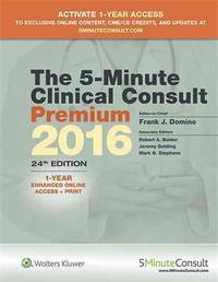 The 5-Minute Clinical Consult Premium 2016: 1-Year Enhanced Online Access + Print (The 5-Minute...