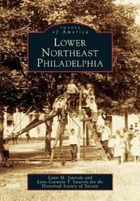 Lower Northeast Philadelphia (PA) (Images of America)