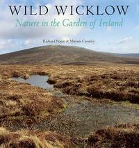 WILD WICKLOW: NATURE IN THE GARDEN OF IRELAND