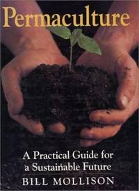 image of Permaculture: A Practical Guide for a Sustainable Future
