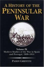 A History of the Peninsular War: Modern Studies of the War in Spain and Portugal, 1808-14 v. 9 by  Sir Charles Oman - Hardcover - from Brit Books Ltd and Biblio.co.uk