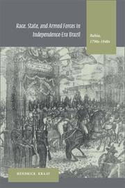 Race, State, And Armed Forces In Independence-Era Brazil