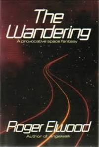 The Wandering by  Roger Elwood - Paperback - Nap - 1990 - from Acme Books (SKU: 005400)