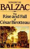 image of The Rise and Fall of Cesar Birotteau