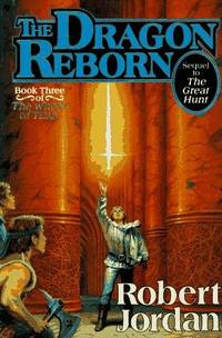 Dragon Reborn (Wheel of Time, Vol. 3) (Wheel of Time Series)