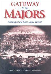 Gateway to the Majors: Williamsport and Minor League Baseball