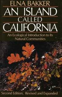 An Island Called California Second Edition Revised and Expanded