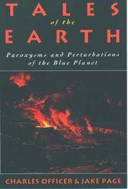 Tales of the Earth: Paroxysms and Perturbations of the Blue Planet. by Charles Officer and Jake Page - Paperback - First Ed thus; later printing.  - 1993. - from Black Cat Hill Books and Biblio.com