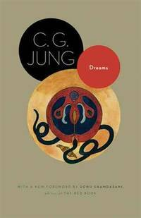 image of Dreams: (From Volumes 4, 8, 12, and 16 of the Collected Works of C. G. Jung) (Jung Extracts)