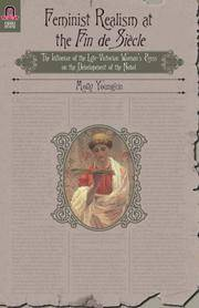 FEMINIST REALISM AT THE FIN DE SIECLE: The Influence of the Late-Victorian...