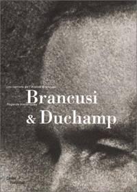 Brancusi et Duchamp. Les Carnets De l'Atelier Brancusi