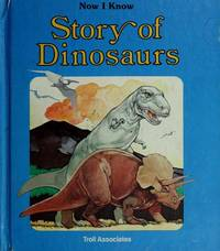 Story of Dinosaurs (Now I Know) by  Joel [Illustrator]  David; Snyder - 1982-03-01 - from Your Online Bookstore (SKU: 0893756482-4-20223541)