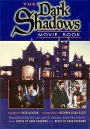 Dark Shadows Movie Book: House of Dark Shadows and Night of Dark Shadows