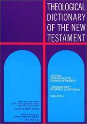 Theological Dictionary of the New Testament by  Gerhard &  Gerhard Friedrich Kittel - Hardcover - 1969 - from Neil Shillington: Bookdealer & Booksearch and Biblio.com