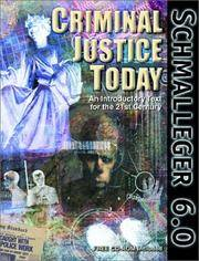 CRIMINAL JUSTICE TODAY: An Introductory Text for the 21st Century. CD-ROM Included