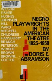 Negro Playwrights in the American Theatre, 1925-1959
