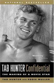 TAB HUNTER CONFIDENTIAL : THE MAKING OF