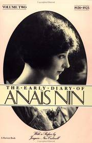 THE EARLY DIARY OF ANAIS NIN. Volume Two. 1920-1923