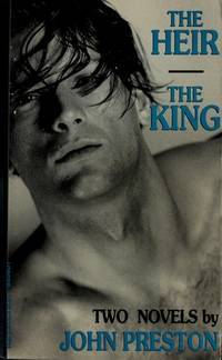 The Heir / The King by  John Preston - Paperback - First Printing. - 1992 - from Voyageur Book Shop (SKU: 008563)