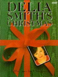 image of Delia Smith's Christmas: 130 Recipes for Christmas