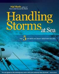 HANDLING STORMS AT SEA: The 5 Secrets of Heavy Weather Sailing