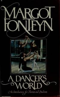 A Dancer's World: An Introduction for Parents and Students