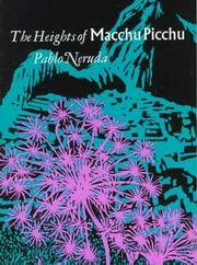 The Heights of Macchu Picchu: A Bilingual Edition, Neruda, Pablo
