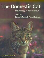 The Domestic Cat 2ed: The Biology of its Behaviour by  Dennis C Turner - Paperback - from Lakeland Express Books, UK and Biblio.co.uk