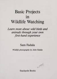 Basic Projects in Wildlife Watching Fadala, Sam