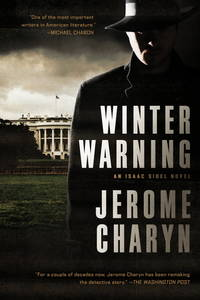 Winter Warning: An Isaac Sidel Novel by  Jerome Charyn - Paperback - 2017-10-01 - from Gmedia and Biblio.com