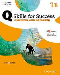 Q Skills for Success: Level 1: Listening & Speaking Split Student Book B with IQ Online