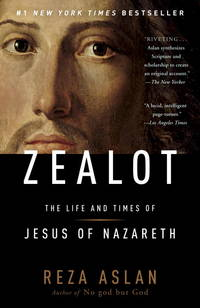 ZEALOT: The Life & Times Of Jesus Of Nazareth (q)
