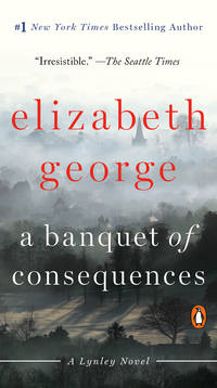 image of A Banquet of Consequences: A Lynley Novel